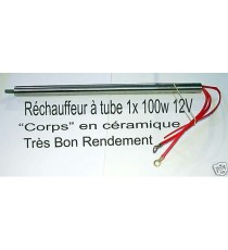 Réchauffeur tube 1x100w 12v inox céramique - biodiesel